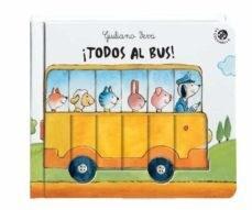 Libro Todos Al Bus !