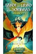 Papel TAROT DEL LIBRO DE LAS SOMBRAS ASI EN EL CIELO COMO EN LA (VOLUMEN 2) (78 CARTAS + LIBRO) (ESTUCHE)