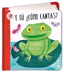 Libro Y Tu Como Cantas ?