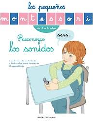 Libro Los Pequeños Montessori : Reconozco Los Sonidos