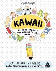 Libro Kawaii : El Arte Japones De Dibujar Cosas Monas