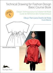 Libro 1. Technical Drawing For Fashion Design