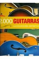 Papel 2000 GUITARRAS LA COLECCION DIFINITIVA (CARTONE)
