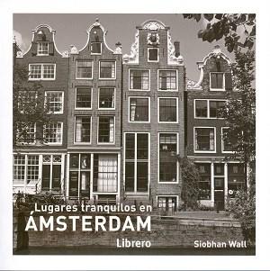 Papel Lugares Tranquilos En Amsterdam