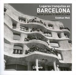 Libro Lugares Tranquilos En Barcelona