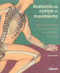 Libro Anatomia Del Cuerpo En Movimiento