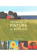 Papel TECNICAS DE PINTURA AL ACRILICO APRENDA CON 50 SENCILLAS PRACTICAS (RUSTICA)
