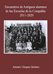 Libro Encuentros De Alumnos De Las Escuelas De La Compa