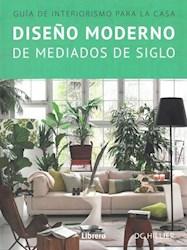 Libro Dise/O Moderno De Mediados De Siglo