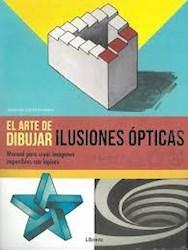 Libro El Arte De Dibujar Ilusiones Opticas
