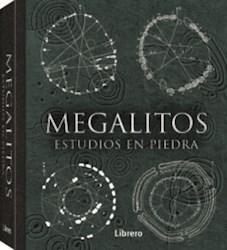 Libro Megalitos :Estudios En Piedra
