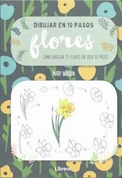 Libro Dibujar En 10 Pasos Flores