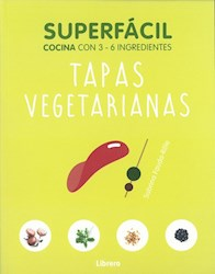 Libro Superfacil Tapas Vegetarianas