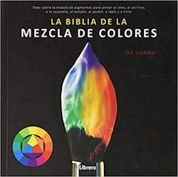 Libro La Biblia De La Mezcla De Colores