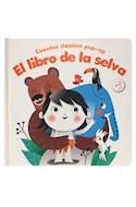 Papel LIBRO DE LA SELVA (COLECCION CUENTOS CLASICOS POP UP) [+3 AÑOS] [ILUSTRADO] (CARTONE)