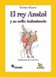Papel Rey Anatol, El Y Su Anillo Deslumbrante