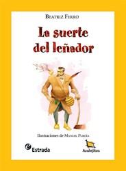 Papel Suerte Del Leñador, La