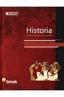 Papel HISTORIA DE LA PREHISTORIA AL FIN DE LA EDAD MEDIA ESTRADA