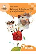 Papel HISTORIA DE GUILLERMO TELL Y SU HIJO GUALTERIO (AZULEJO S NARANJA 8-10 AÑOS)S NARANJA 8-10 A#OS)