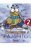 Papel ME LO CONTO UN PAJARITO 2 ESTRADA AREAS INTEGRADAS (INCLUYE FICHERO) (NOVEDAD 2012)
