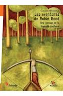 Papel AVENTURAS DE ROBIN HOOD UNA VERSION DE LA LEYENDA MEDIE VAL (COLECCION AZULEJOS)