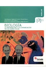 Papel BIOLOGIA 3 ESTRADA HUELLAS (ES) LA INFORMACION Y LA COMUNICACION EN LOS SERES VIVOS
