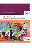 Papel GEOGRAFIA 2 ESTRADA HUELLAS (ES) SOCIEDAD Y NATURALEZA EN AMERICA LATINA (NOVEDAD 2014)