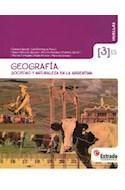 Papel GEOGRAFIA 3 ESTRADA HUELLAS (ES) SOCIEDAD Y NATURALEZA EN LA ARGENTINA (NOVEDAD 2014)