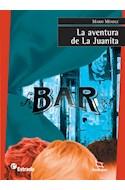 Papel AVENTURA DE LA JUANITA (COLECCION AZULEJOS 43)