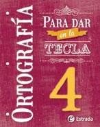 Papel ORTOGRAFIA PARA DAR EN LA TECLA 4 ESTRADA (NOVEDAD 2015)