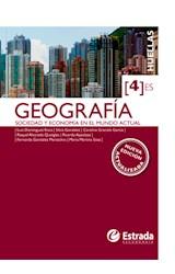 Papel GEOGRAFIA 4 ESTRADA HUELLAS (ES) SOCIEDAD Y ECONOMIA EN EL MUNDO ACTUAL (NOVEDAD 2015)