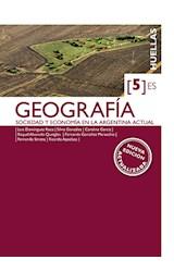 Papel GEOGRAFIA 5 ESTRADA SOCIEDAD Y ECONOMIA EN LA ARGENTINA ACTUAL (HUELLAS) (NOVEDAD 2016)