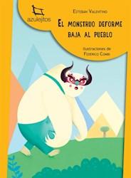 Papel Monstruo Deforme Baja Al Pueblo, El