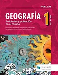 Papel Geografia 1 Huellas Ambientes Y Poblacion En El Mundo