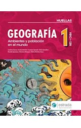 Papel GEOGRAFIA 1 ESTRADA (CIUDAD) (HUELLAS) (NES) AMBIENTES Y POBLACION EN EL MUNDO (NOVEDAD 2017)
