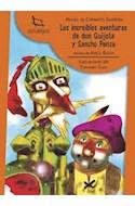 Papel INCREIBLES AVENTURAS DE DON QUIJOTE Y SANCHO PANZA (COLECCION AZULEJOS 30)