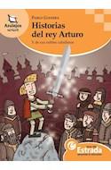 Papel HISTORIAS DEL REY ARTURO Y DE SUS NOBLES CABALLEROS (COLECCION AZULEJOS 17)
