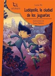 Libro Ludopolis  La Ciudad De Los Juguetes