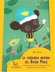 Libro La Verdadera Historia Del Raton Perez