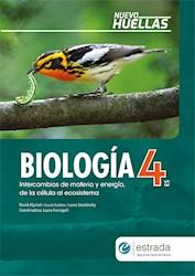 Libro Huellas 4 Es Biologia Nva Edicion 2020