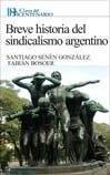 Papel Breve Historia Del Sindicalismo Argentino