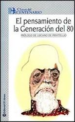 Papel Pensamiento De La Generacion Del 80