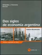 Papel Dos Siglos De Economia Argentina