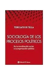 Papel SOCIOLOGIA DE LOS PROCESOS POLITICOS DE LA MOVILIZACION  SOCIAL A LA ORGANIZACION POLITICA