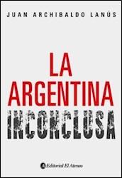Libro La Argentina Inconclusa
