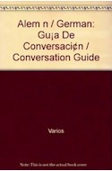 Papel ALEMAN GUIA DE CONVERSACION (FRASES - VOCABULARIO - DATOS IMPRESCINDIBLES)