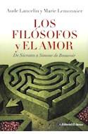 Papel FILOSOFOS Y EL AMOR DE SOCRATES A SIMONE DE BEAUVOIR (RUSTICA)