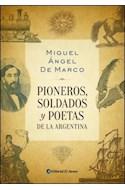 Papel PIONEROS SOLDADOS Y POETAS DE LA ARGENTINA
