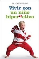 Libro Vivir Con Un Niño Hiperactivo