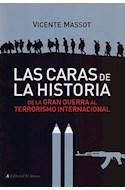 Papel CARAS DE LA HISTORIA DE LA GRAN GUERRA AL TERRORISMO IN  TERNACIONAL